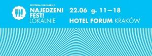Najedzeni Fest Lokalnie, 22 czerwca Forum Przestrzenie!